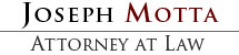 Joseph Motta, Personal Injury Attorney